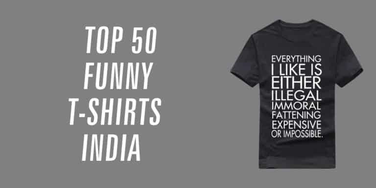 top 50 funny t-shirts india